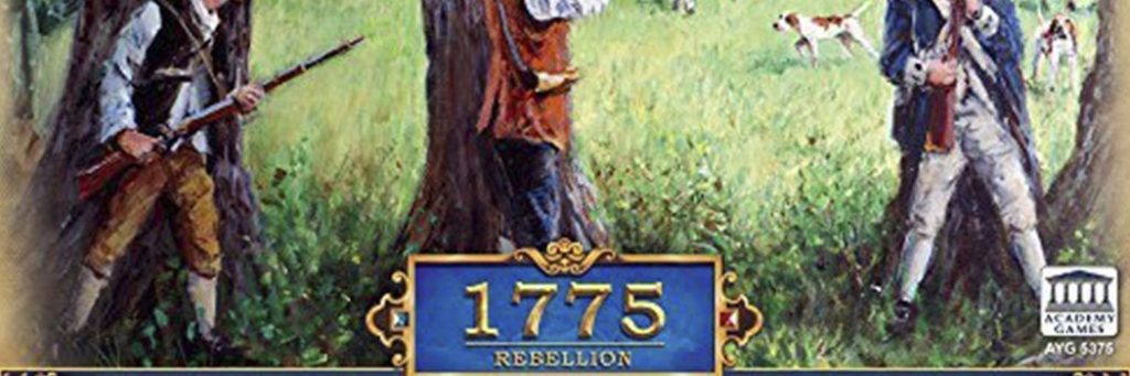 Best Board Games of 2013 - 1775 Rebellion