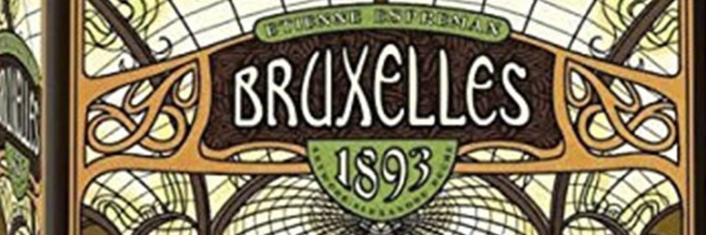 Best Board Games of 2013 - Bruxelles 1893