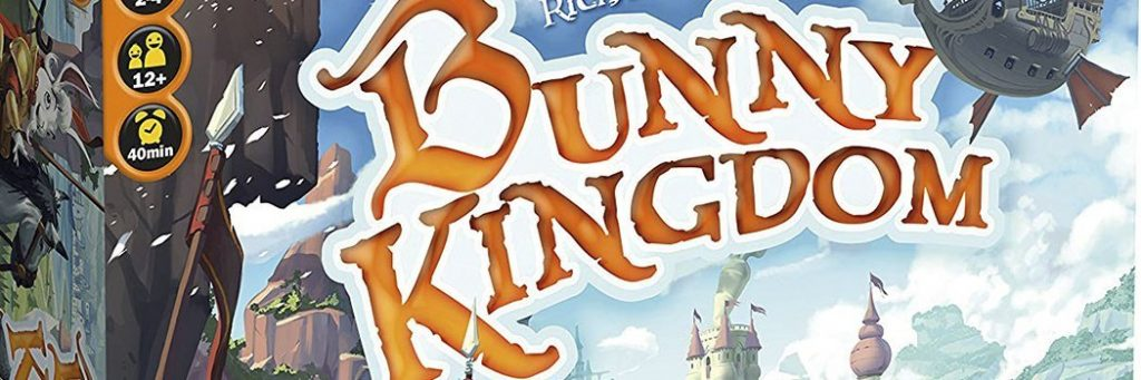 Best Board Games of 2017 - Bunny Kingdom