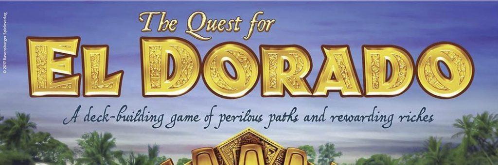 Best Board Games of 2017 - Quest For El Dorado