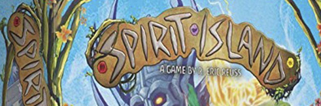 Best Board Games of 2017 - Spirit Island