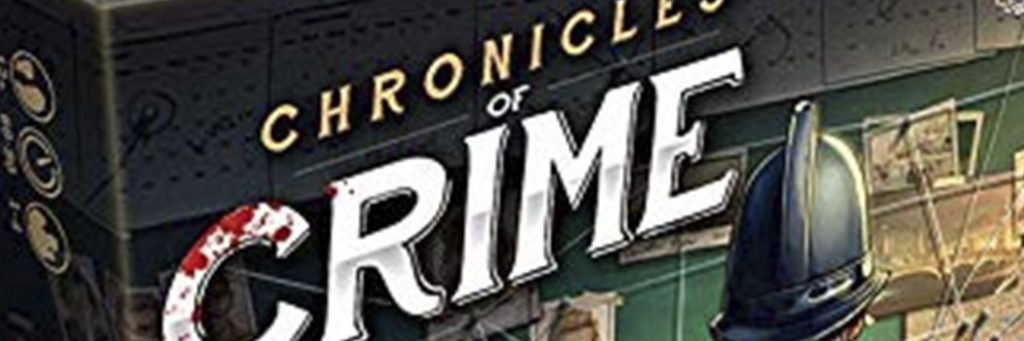 Best Board Games of 2018 - Chronicles Of Crime
