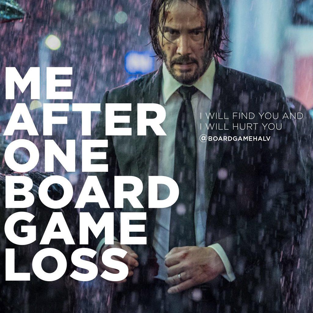 Board Game Memes - John Wick Revenge