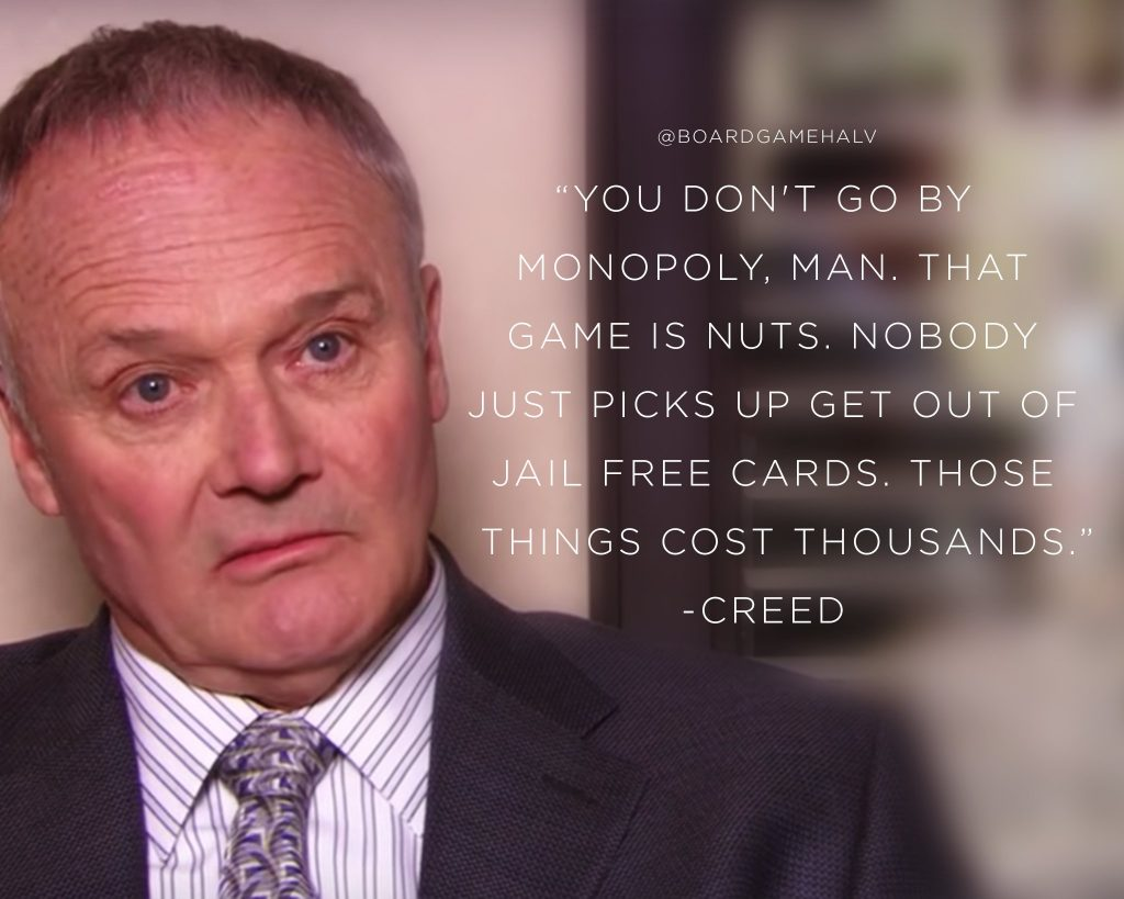 Board Game Memes - Office Creed Braton Monopoly Get Out Of Jail Free
