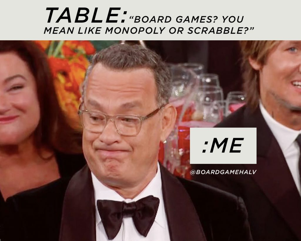 Board Game Memes - Game Table Disgust